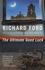 The Ultimate Good Luck : Vintage Contemporaries (Paperback) - Richard Ford