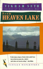 From Heaven Lake : Travels Through Sinkiang and Tibet - Vikram Seth