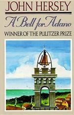 A Bell for Adano - John Hersey