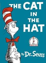 The Cat in the Hat : I Can Read It All by Myself Beginner Book Series - Dr. Seuss