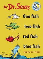One Fish, Two Fish, Red Fish, Blue Fish : I Can Read It All by Myself Beginner Book (Cloth) - Dr. Seuss