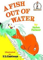 A Fish Out of Water : I Can Read It All by Myself Beginner Book Series - Helen Palmer
