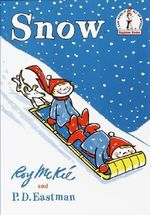 Snow : I Can Read It All by Myself Beginner Book Series - Roy McKie
