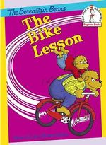 The Bike Lesson : Berenstain Bears Beginner Bks. - Stan Berenstain