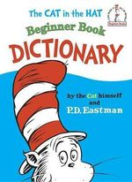Cat in the Hat Beginner Book Dictionary : I Can Read It All by Myself Beginner Books (Hardcover) - P.D. Eastman
