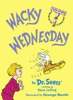 Wacky Wednesday - Theo LeSieg