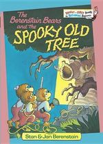 The Berenstain Bears and the Spooky Old Tree : Berenstain Bears Bright and Early Bks. - Stan Berenstain