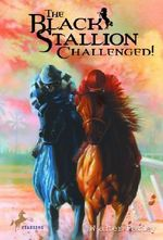 The Black Stallion Challenged - Walter Farley