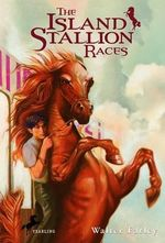 The Island Stallion Races - Walter Farley