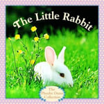 The Little Rabbit : Pictureback Ser. - Judy Dunn