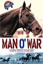 Man o' War : Black Stallion Ser. - Walter Farley