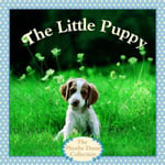 The Little Puppy : Random House Picturebacks Ser. - Judy Dunn