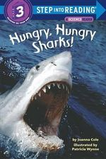Hungry, Hungry Sharks : Step into Reading Books Series : Step 3 - Joanna Cole