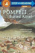 Pompeii...Buried Alive : Step into Reading - Edith Kunhardt