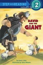 David and the Giant : Step into Reading Books Series : Step 2 - Emily Little