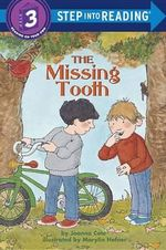 The Missing Tooth : Step into Reading Books Series : Step 3 - Joanna Cole