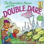 The Berenstain Bears and Double Dare : Berenstain Bears First Time Bks. - Stan Berenstain