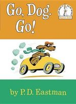 Go, Dog. Go! : Beginner Books - P. D. Eastman