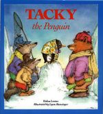 Tacky the Penguin : Tacky the Penguin - Helen Lester
