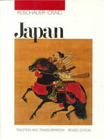 Japan : Tradition and Transformation - Edwin O. Reischauer