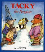 Tacky the Penguin : Tacky the Penguin - Helen Lester