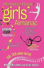 Information Please Girl's Almanac - Alice Siegel