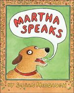 Martha Speaks : Readers for Beginners - Susan Meddaugh