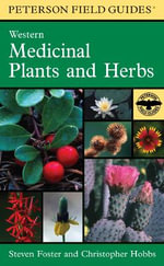 Field Guide to Western Medicinal Plants and Herbs - HOBBS CHRISTOPHER
