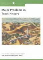 Major Problems in Texas History : Documents and Essays - Thomas G. Paterson