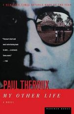 My Other Life - Paul Theroux
