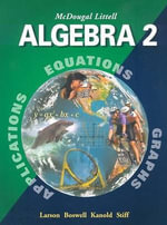 Algebra 2 : Applications, Equations, Graphs - Ron Larson