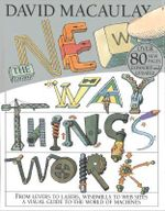 The New Way Things Work - David Macaulay