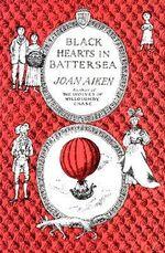 Black Hearts in Battersea : Wolves Chronicles (Paperback) - Joan Aiken