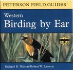 Birding by Ear : Western North America - PETERSON ROGER