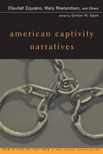 American Captivity Narratives : Selected Narratives with Introduction - Paul Lauter