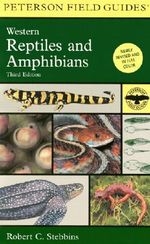 A Field Guide to Western Reptiles and Amphibians - Robert C Stebbins