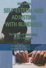 Self-Esteem and Adjusting with Blindness - Dean W. Tuttle