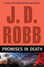 Promises in Death : 000288886 - J. D. Robb