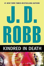 Kindred In Death : In Death Series : Book 29 - J. D. Robb