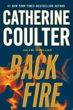 Backfire : FBI Series : Book 16 - Catherine Coulter