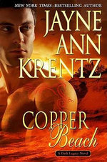 Copper Beach : Dark Legacy Series : Book 1 - Jayne Ann Krentz