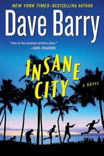 Insane City - Dr Dave Barry