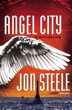 Angel City - Jon Steele