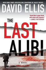 The Last Alibi - David Ellis