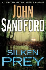 Silken Prey : Prey - John Sandford