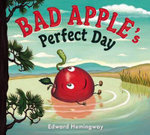 Bad Apple's Perfect Day - Edward Hemingway