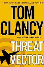 Threat Vector - General Tom Clancy