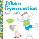 Jake at Gymnastics - Rachel Isadora