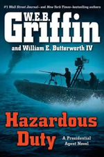 Hazardous Duty - W. E. B. Griffin