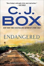 Endangered : Joe Pickett Novel - C J Box